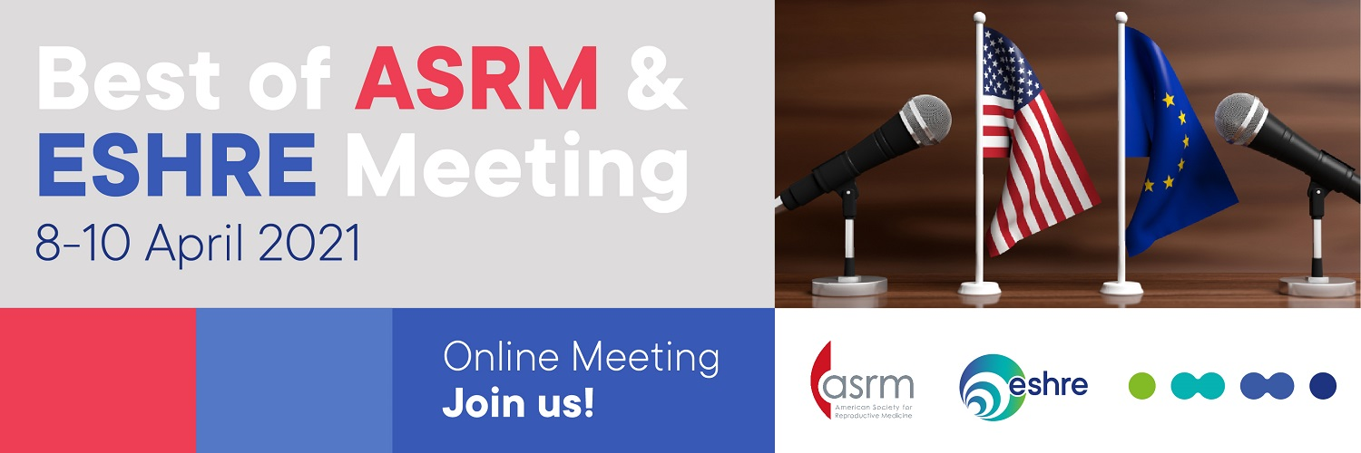 The Best of ASRM and ESHRE 2021